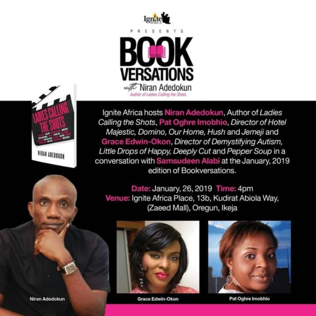 The author of Ladies Calling the Shots, Mr. Niran Adedokun, will be in conversation with Shamsudeen Alabi on Bookversations on Saturday. Bookversations is a programme by Ignite Africa